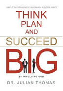 Think Plan And Succeed B I G By Involving God