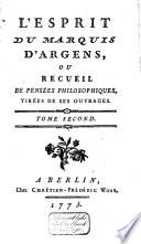 L' esprit du Marquis d'Argens, ou Recueil de pensées philosophiques, tirées de ses ouvrages