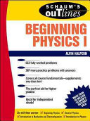 Schaum s Outline of Beginning Physics I  Mechanics and Heat