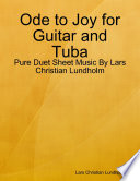 Ode to Joy for Guitar and Tuba   Pure Duet Sheet Music By Lars Christian Lundholm