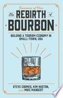 The Rebirth Of Bourbon