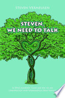 Steven, We Need to Talk: A DNA Journey That Led Me to an Unexpected and Wonderful New Family