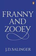 Franny and Zooey by Jerome D. Salinger