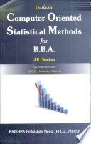 Computer Oriented Statistical Methods for B B A