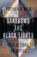 Sandbows and Black Lights Book