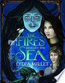 The Fires Beneath the Sea Book PDF