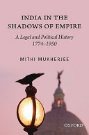 India In The Shadows Of Empire : of the imperial monarch as the arbiter of...