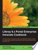 Liferay 6 x Portal Enterprise Intranets Cookbook