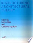Restructuring Architectural Theory