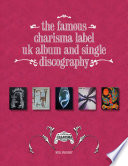 The Famous Charisma Label  Uk Album and Single Discography