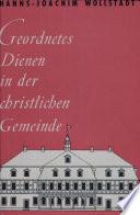 Geordnetes Dienen in der christlichen Gemeinde
