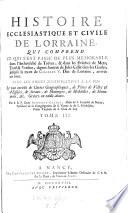 Histoire ecclesiastique et civile de Lorraine etc