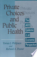 Private Choices and Public Health