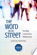 The Word on the Street, Year A The Bible To Where People Live In