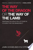 The Way of the Dragon or the Way of the Lamb