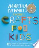Martha Stewart S Favorite Crafts For Kids