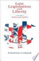 Law Legislation And Liberty Volume 1 book