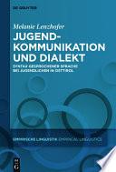 Jugendkommunikation und Dialekt