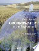 Groundwater in the Environment All Aspects Of Groundwater Systems And Their