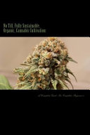 No Till  Fully Sustainable  Organic  Cannabis Cultivation