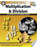 Math Tutor  Multiplication and Division  Ages 9   14