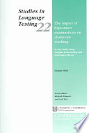 The Impact Of High Stakes Examinations On Classroom Teaching