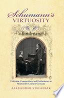 Schumann s Virtuosity