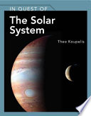 In Quest of the Solar System