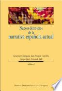 Nuevos derroteros de la narrativa española actual