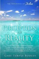 A Perception of Reality: The Teachings of Joshua
