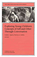 Exploring Young Children s Concepts of Self and Other Through Conversation