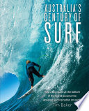 Australia S Century Of Surf