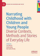 Narrating Childhood With Children And Young People