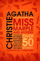 Miss Marple     Miss Marple and Mystery  The Complete Short Stories  Miss Marple
