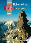 Sicherheit und Risiko in Fels und Eis