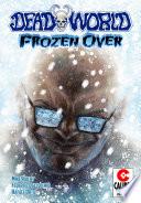 Deadworld Frozen Over Vol 1 4