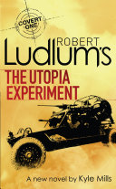 Robert Ludlum s The Utopia Experiment