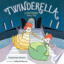 Twinderella  a Fractioned Fairy Tale