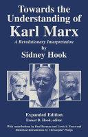 Towards the Understanding of Karl Marx