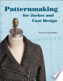 Patternmaking for jacket and coat design