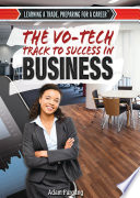 The Vo Tech Track to Success in Business