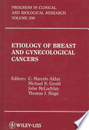Etiology of Breast and Gynecological Cancers