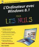 L Ordinateur avec Windows 8 1 pour les Nuls