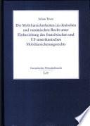 Die Mobiliarsicherheiten im deutschen und rumänischen Recht unter Einbeziehung des französischen und US-amerikanischen Mobiliarsicherungsrechts