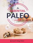 The Essential Paleo Cookbook  Full Color