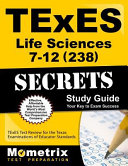 TExES Life Science 7 12  238  Secrets Study Guide