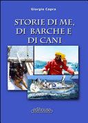Storie di me  di barche e di cani