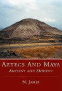 Aztecs   Maya