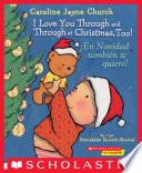 I Love You Through And Through At Christmas Too En Navidad Tambi N Te Quiero Bilingual