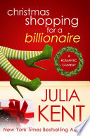 Christmas Shopping for a Billionaire  Shopping  5  Romantic Comedy   Holiday Romance   Billionaire Romance